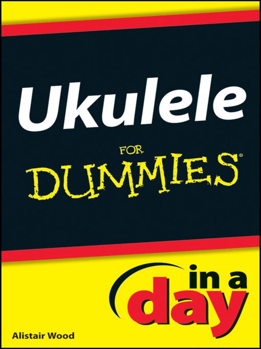 Ukulele In a Day For Dummies (eBook)